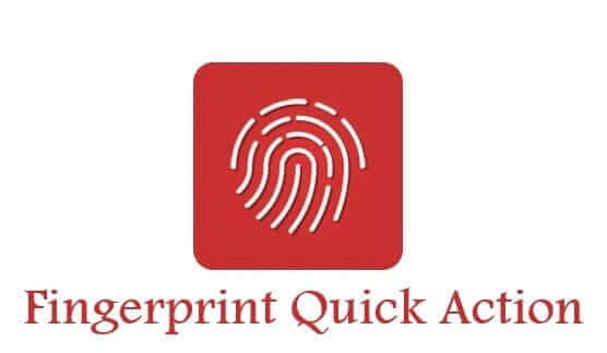 fingerprint-quick-action